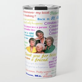 Golden Girl Quotes Travel Mug