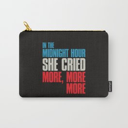 In The Midnight Hour Carry-All Pouch