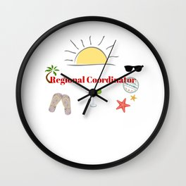 Regional Coordinator : time out on holiday Wall Clock