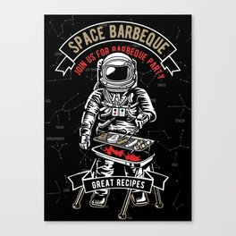 Space Barbecue - Astronaut Grill Chef, Funny Grilling BBQ Canvas Print