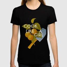 cook like a girl T-shirt