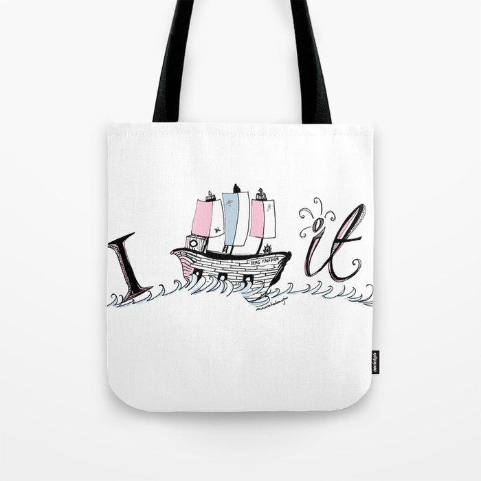 I ship it. Tote Bag
