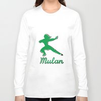 mulan Long Sleeve T-shirts featuring Mulan by husavendaczek