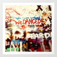 We came, we saw, we danced Art Print