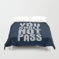lotr Duvet Covers featuring You shall not pass  by Nxolab