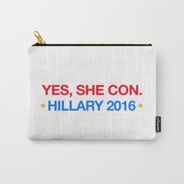 yes,she con. hillary 2016 Carry-All Pouch
