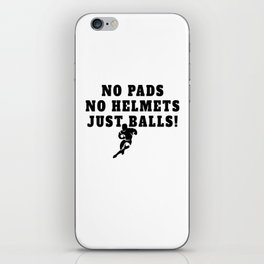 Rugby Just Balls Quote iPhone Skin
