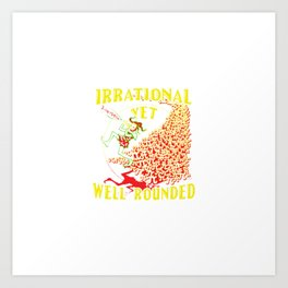 IRRATIONAL PIED PIPER Art Print