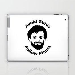Terence Mckenna - Avoid Gurus, Follow Plants Laptop & iPad Skin