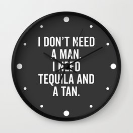 Tequila And A Tan Funny Quote Wall Clock