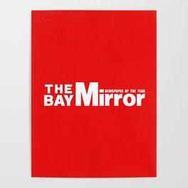 The Bay Miror Logo Poster