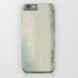 lets go on an adventure ... iPhone Case