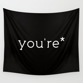 you're* Wall Tapestry