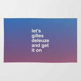 LET'S GILLES DELEUZE AND GET IT ON Rug