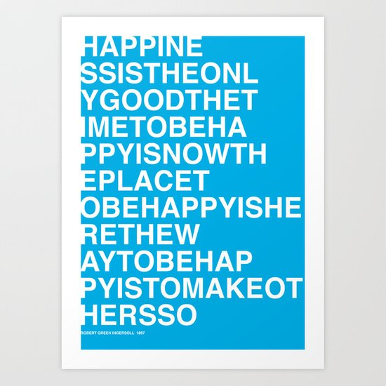 Robert Ingersoll - Happiness Art Print