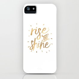 RISE AND SHINE Sign, Bedroom Decor,Home Decor,Living Room Decor,Motivational Quote,Rise And Grind,Qu iPhone Case