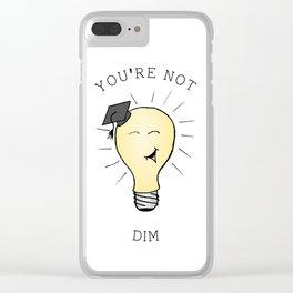 Not Dim Clear iPhone Case