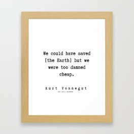 61   | Kurt Vonnegut Quotes | 191006 Framed Art Print