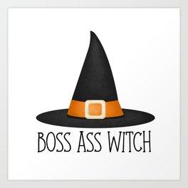 Boss Ass Witch Art Print