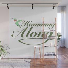 Happy Hummingbird Humming Along Wall Mural