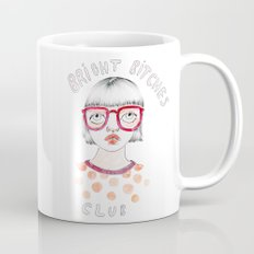 Bright Bitches Club Mug