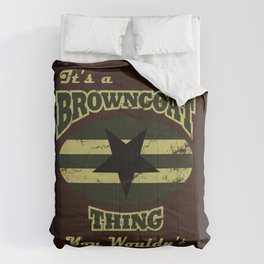 It's  Browncoat Thing... Comforters