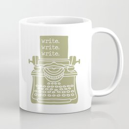 Write. Write. Write. (Green) Coffee Mug