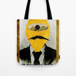 Don't Judge a Man.... Tote Bag