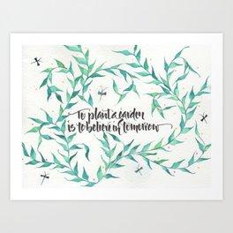 To Plant a Garden Calligraphy Art Print