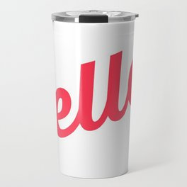 Pastel Pretty Word Art / HOLLA! / Urban Slang Travel Mug