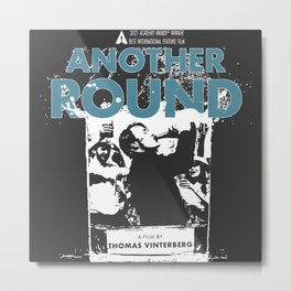 Another Round (2020) Metal Print