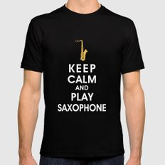 Keep Calm and Play Saxophone Mens Fitted Tee SMALL Black