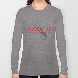 Hack it - Zombie Survival Tools Long Sleeve T-shirt