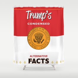 Trumps Alternative Facts Soup Shower Curtain