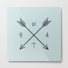 WHAT Compass? Metal Print