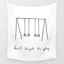 don't forget to play Wall Tapestry