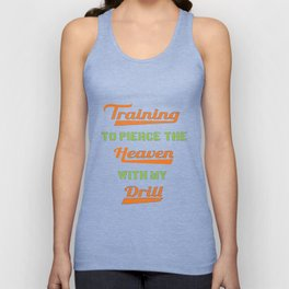 Funny Drill Tshirt Designs Training Unisex Tank Top