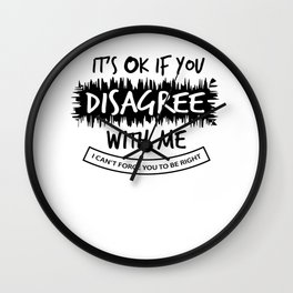 Sarcasm know-it-all Right funny gift Wall Clock