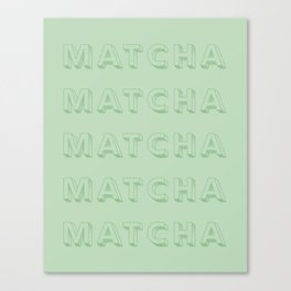 MATCHA Canvas Print