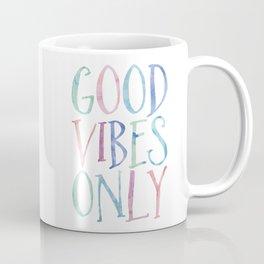 Good Vibes Only Coffee Mug