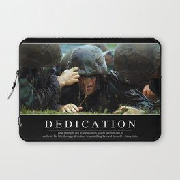 Dedication: Inspirational Quote and Motivational Poster Laptop Sleeve