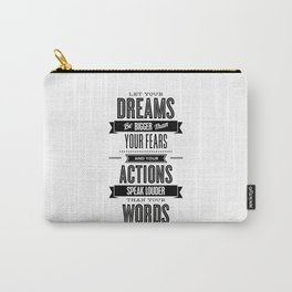 Let Your Dreams Be Bigger Than Your Fears black-white typography design poster home wall decor Carry-All Pouch