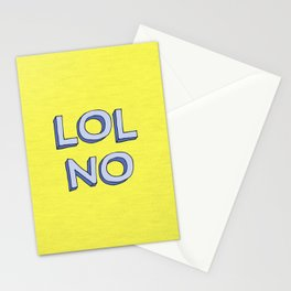 LOL NO Stationery Cards