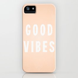 Peach / Apricot and White Good Vibes iPhone Case