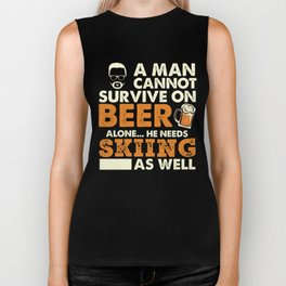 A Man Cannot Survive On Beer Alone He Needs Skiing As Well Biker Tank