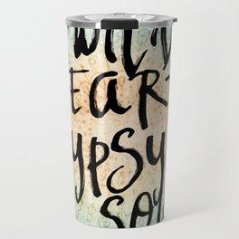 Wild Heart Gypsy Soul Travel Mug