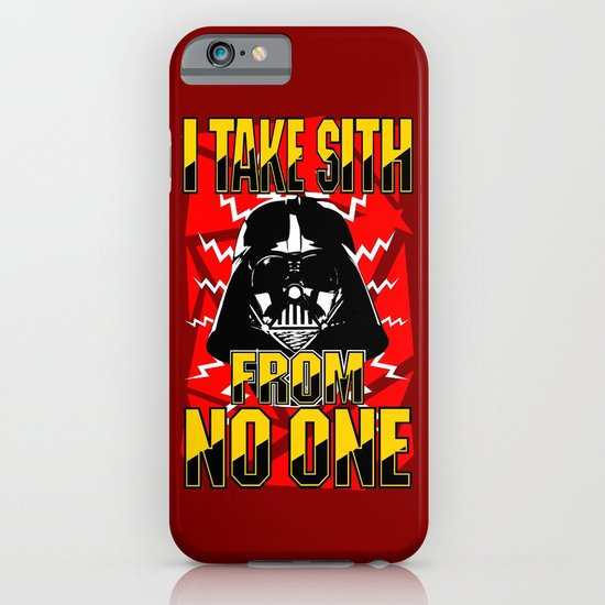 Don't Take No Sith!  |  Darth Vader iPhone & iPod Case