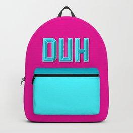 """""""DUH"""" 3D Letters (Hot Pink, Light Sky Blue) Backpack"""