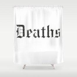 Deaths Muertes смертей Todesfälle Morts Shower Curtain