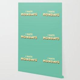 I Hate Mondays (Retro) Wallpaper